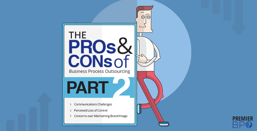 the-pros-and-cons-of-business-process-outsourcing-part-2